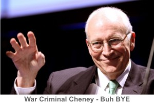 Cheney-Buh_BYE